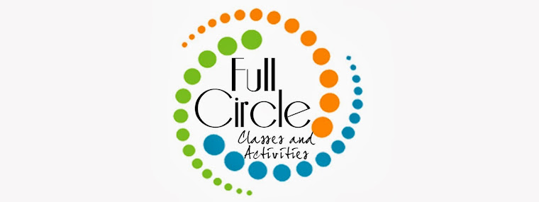 Full Circle Classes and Activities