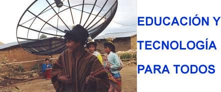 EDUCACIÓN Y TECNOLOGÍA PARA TODOS