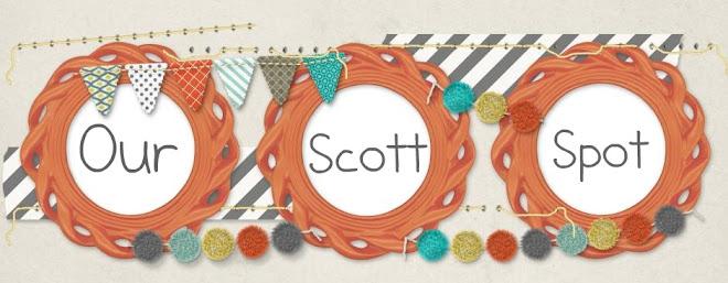Our Scott Spot