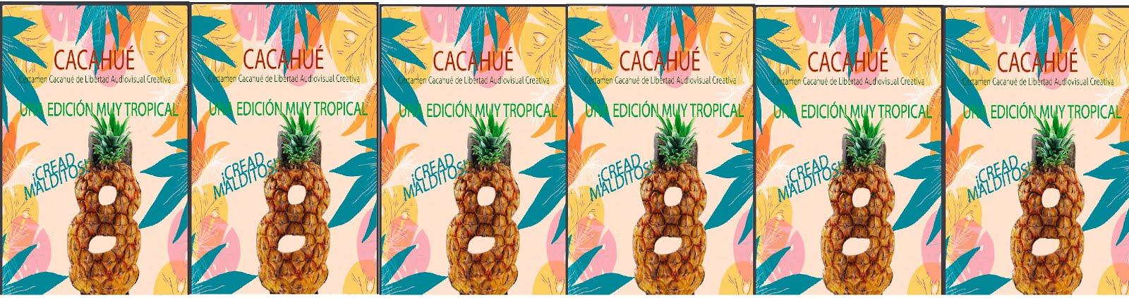 Certamen Cacahué de Libertad Audiovisual Creativa