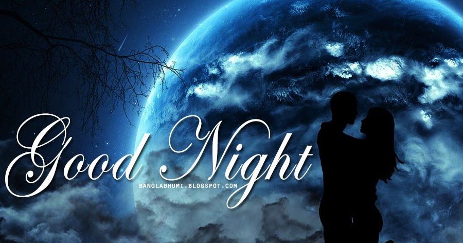 Good Night New Love Wallpaper : Good Night Wish New HD Wallpaper With Love - Bengali calender Extended culture of Bangla