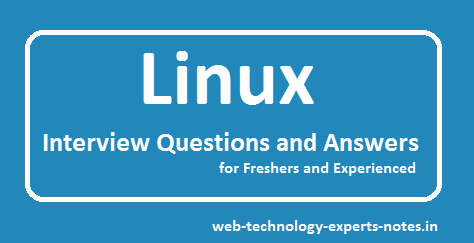 linux Interview Questions and Answers for freshers and experienced