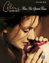 Celine Dion These Are Special Times Piano Sheet Music