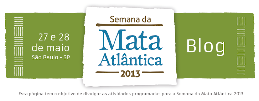Semana da Mata Atlântica 2013