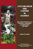 Circumcision & Coffee in Uganda: Bamasaaba Responses to Incursion, Colonialism & Nationalism