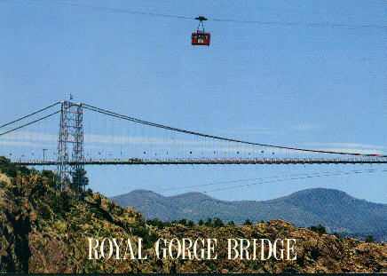 Royal Flushed: Royal Gorge Bridge, Canon City, Colorado
