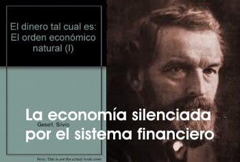 EL ORDEN ECONÓMICO NATURAL, POR EL ECONOMISTA GERMANO ARGENTINO SILVIO GESELL.