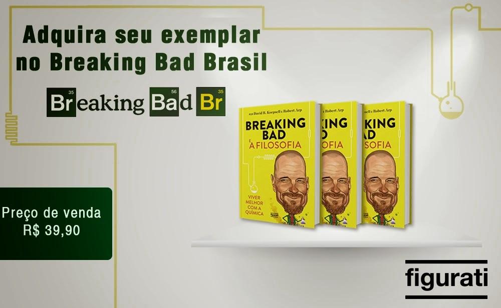"""Adquira aqui o livro """"Breaking Bad e a Filosofia"""""""