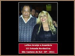 Lailton Araújo, Anastácia e III Entoada Nordestina