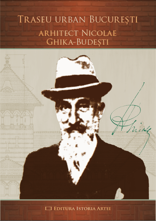 Traseu arh. Nicolae Ghika-Budesti