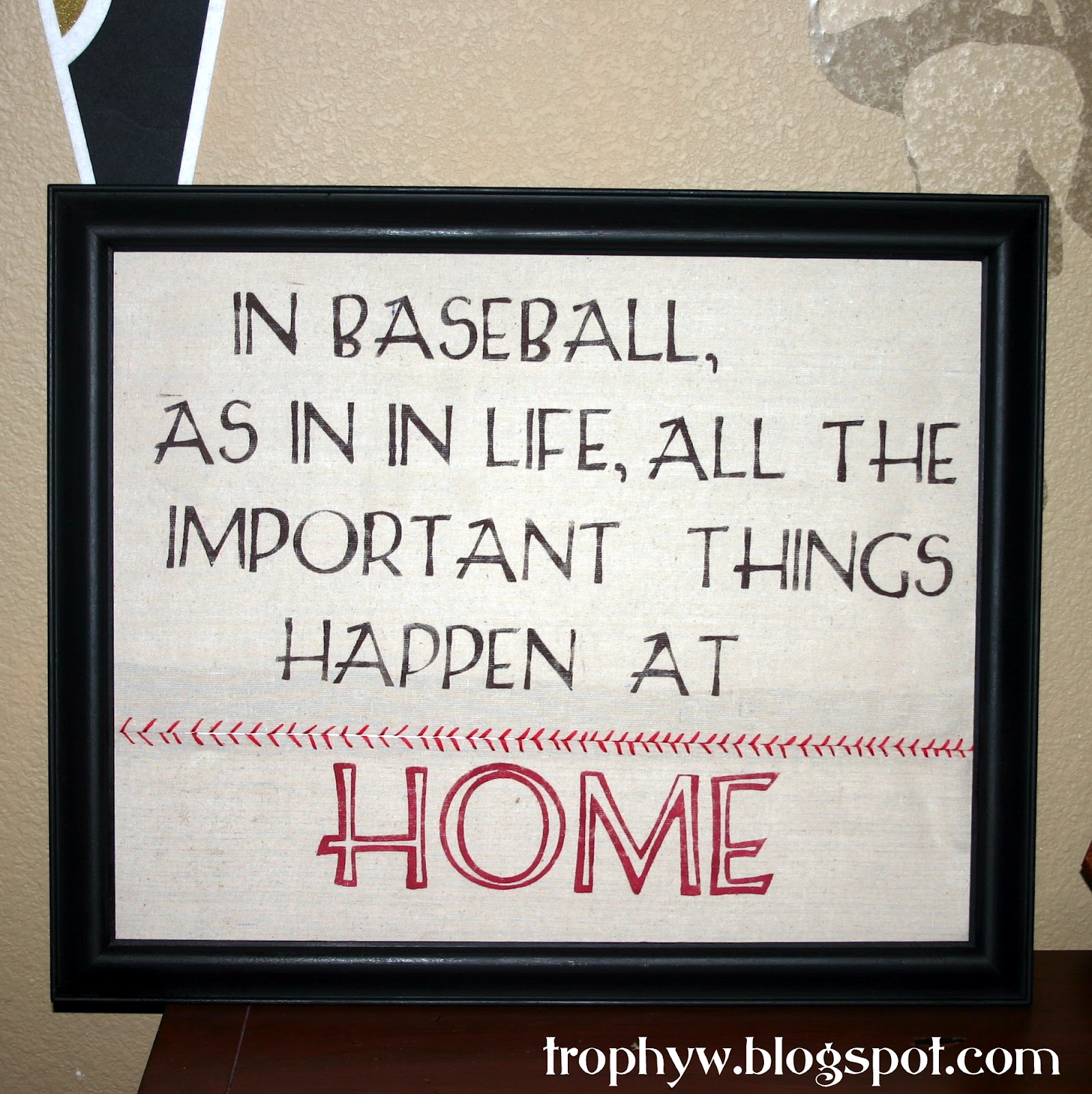 Baseball Life Quotes Tales Of A Trophy Wife Baseball Art
