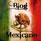 ¡Blog Mexicano!