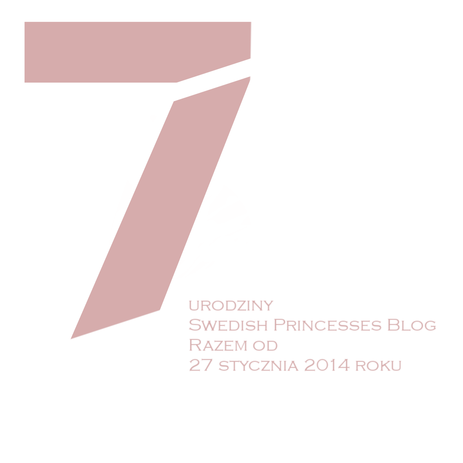 7 urodziny Swedish Princesses Blog
