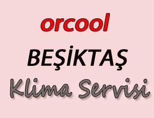 Orcool Beşiktaş Klima Servis