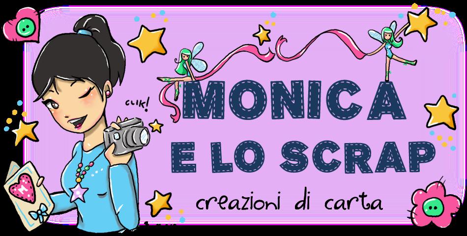 Monica e lo Scrap