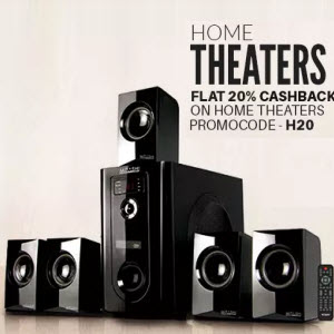 PayTM : Buy Home Theaters with extra 25% Cashback