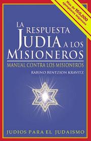MANUAL CONTRA LOS MISIONEROS RABINO BENTZION KRAVITZ