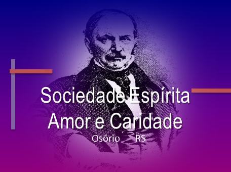 SITE da Sociedade Espírita Amor e Caridade - Osório