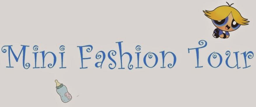 Mini Fashion Tour
