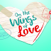 On the Wings of Love First Teaser