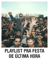 Playlist para festa de última hora