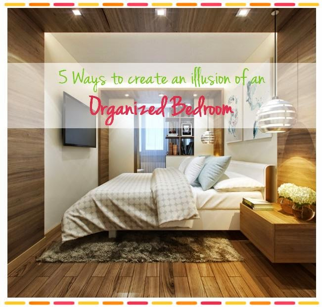 things for an organized bedroom practically organized