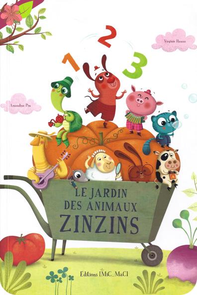 Le Jardin des animaux zinzins de Virginie Hanna et Amandine Piu