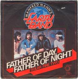 Manfred Mann's Earth Band – Father Of Day, Father Of Night