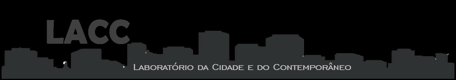 Laboratório da Cidade e do Contemporâneo - LACC
