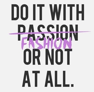Big heels big hair a fashion diva 39 s life motto Mens fashion style quotes