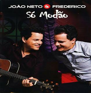 Jo�o Neto e Frederico - S� Mod�o 2011 (�udio do DVD)
