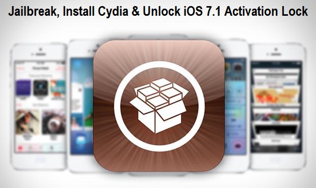 Jailbreak, Install Cydia & Unlock iOS 7.1 Activation Lock on iPhone