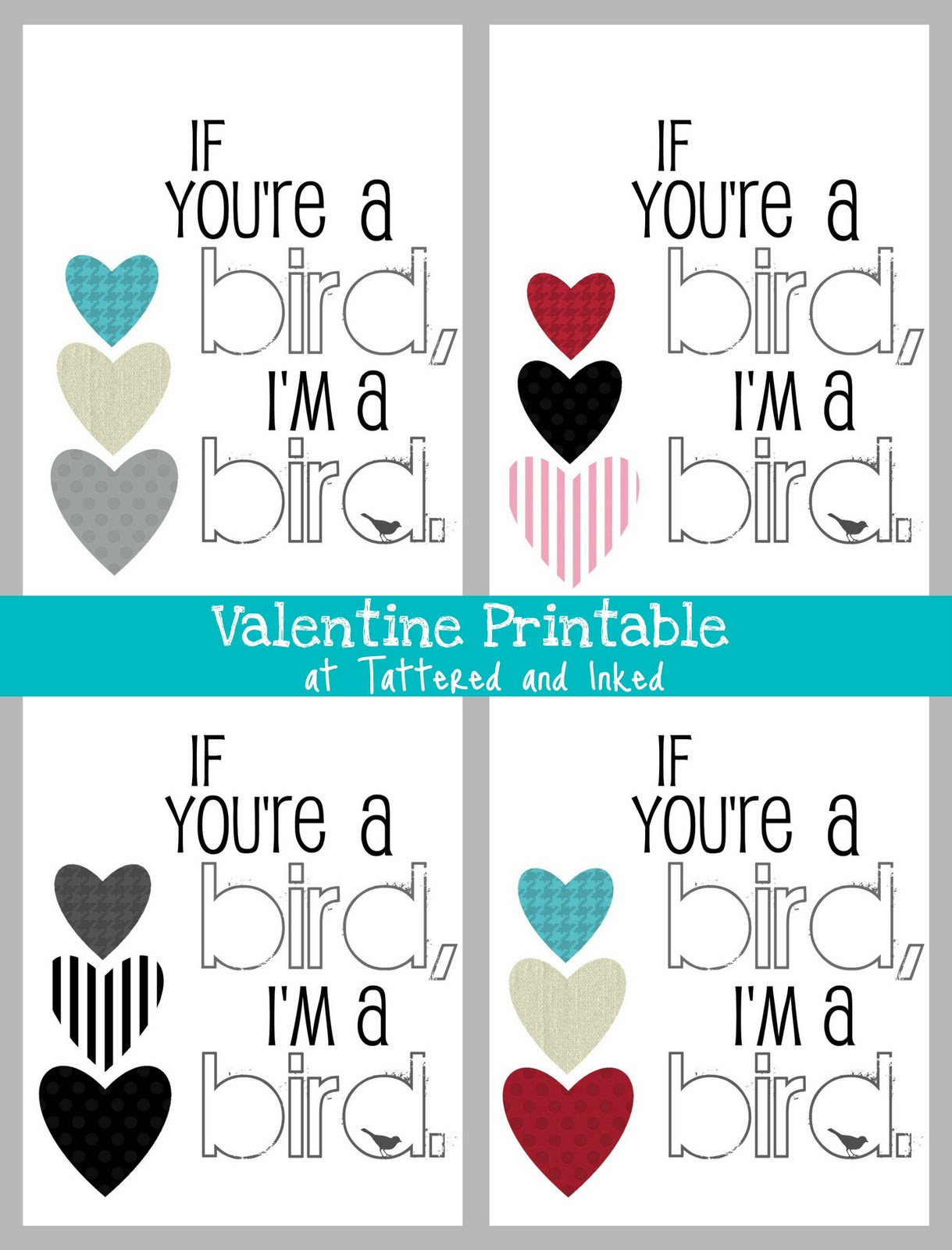 Tattered and Inked: A Week of Valentine\'s Printables- If You\'re a ...