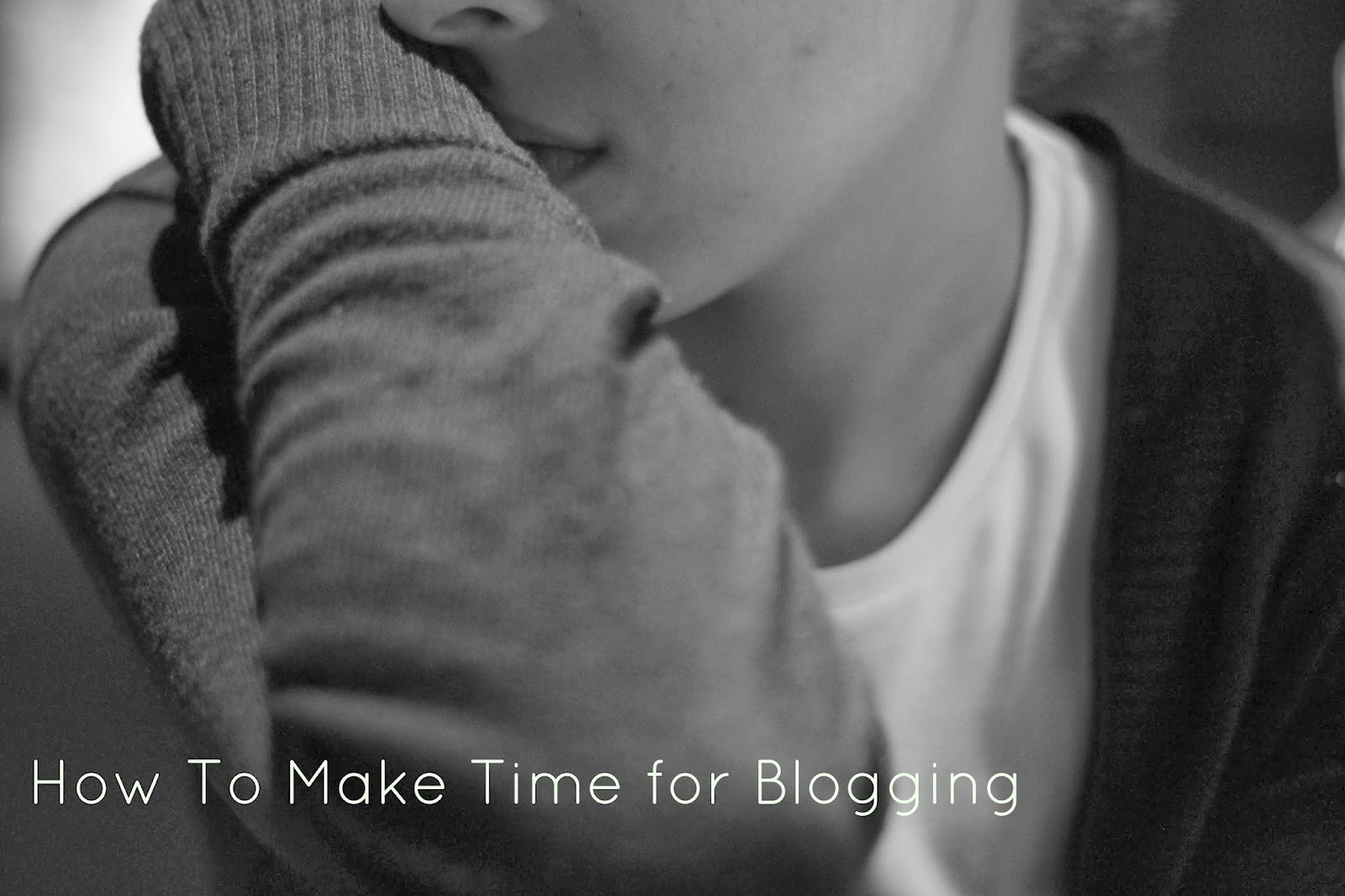 How To Make Time For Blogging