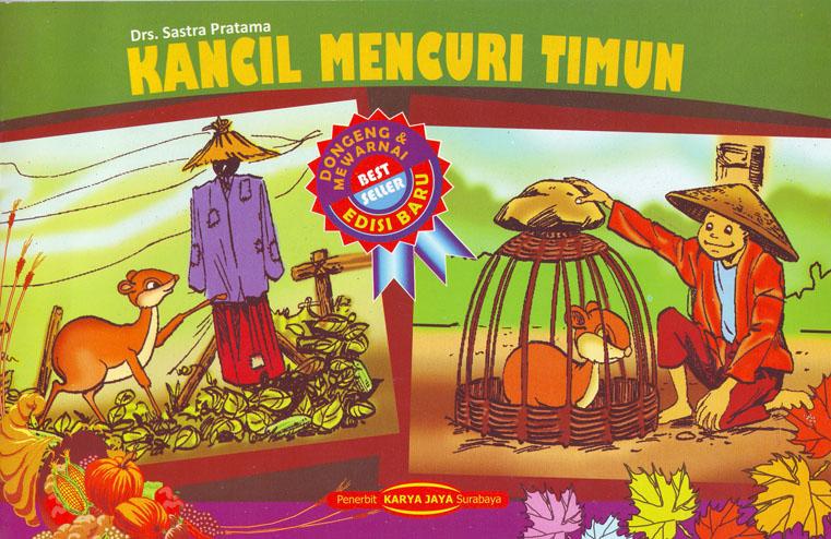 "Cerita Rakyat 2 ""Sang Kancil Mencuri Ketimun"""