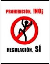 BASTA DE PROHIBICIÓN !!