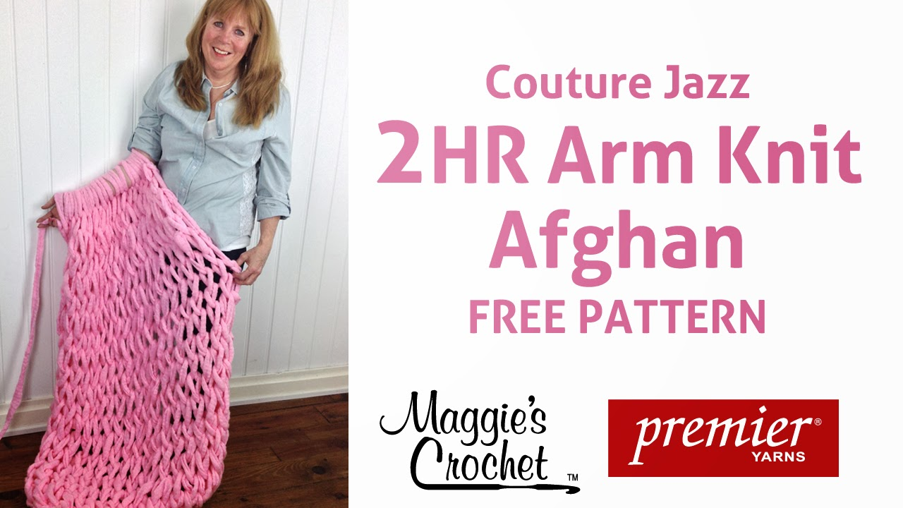 A Whole New Premier: Couture Jazz Arm-Knit Afghan