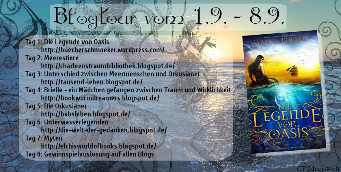 """Blogtour - """"Die Legende von Oasis"""" - 01.09. - 08.09.2016"""