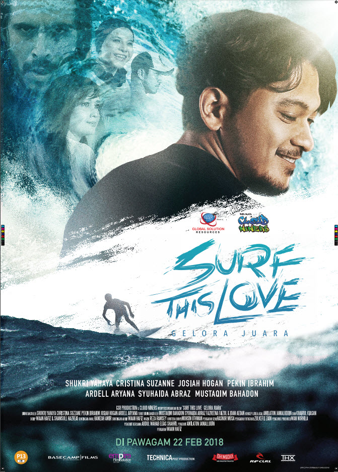 22 FEBRUARI 2018 - SURF THIS LOVE: GELORA JUARA (MALAY)