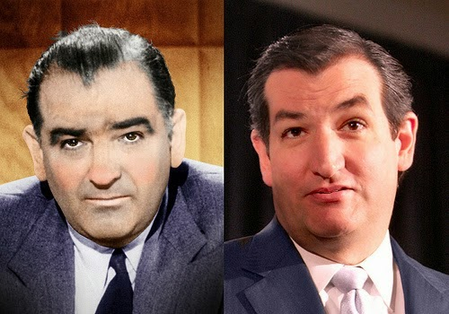 "Joe McCarthy (left): McCarthy is the thoroughly discredited senator who terrorized America with his ""communists are everywhere"" delusions. Ted Cruz: He not only looks like McCarthy, but acts as strange and uninformed as McCarthy. (Adapted by DonkeyHotey from Wikimedia/Gage Skidmore)"