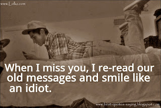old messages and smile like an idiot...!!