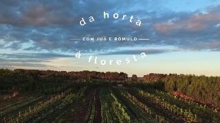 Da Horta à Floresta
