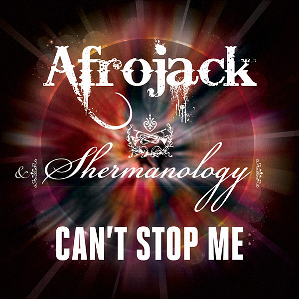 We Cant Stop Single Cover Afrojack & Sherman...
