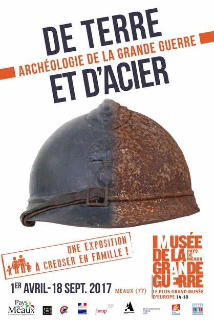 De terre et d'acier: archéologie de la Grande Guerre