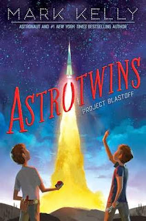 Astrotwins: Project Blast Off by Mark Kelly