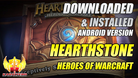 Hearthstone - Heroes Of Warcraft - Downloaded & Installed The Android Version From Google Play