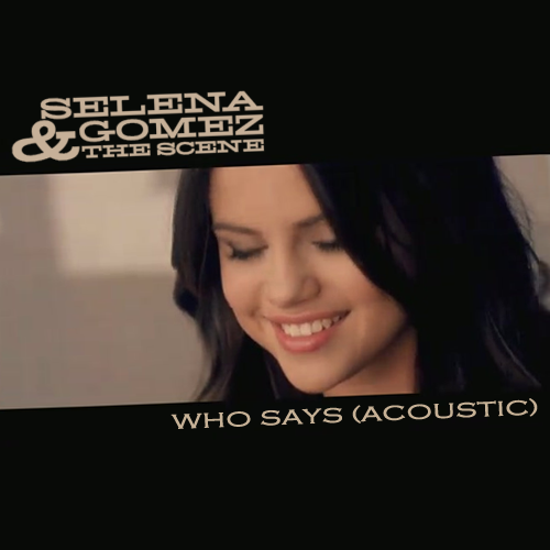 http://1.bp.blogspot.com/-iFWYu7BoA-Q/TZzKySrJH9I/AAAAAAAACpE/jc-FnHJc9So/s1600/Who%2BSays%2B%2528Acoustic%2529.png