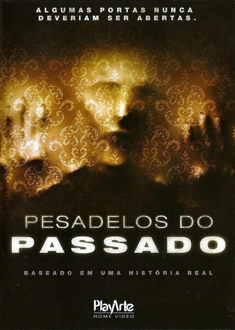 Pesadelos do Passado – Legendado (2012)