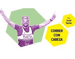CORRER CON CABEZA:<br>DAVID TEJEDOR