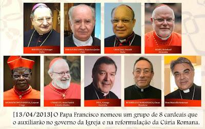Papa Francisco nomeou um grupo de 8 cardeais que o auxiliarão no governo e na reforma da Cúria Romana.